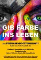 Einladungsplakat zum Feierabend-Gottesdienst 8. November 2019 Gib Farbe ins Leben